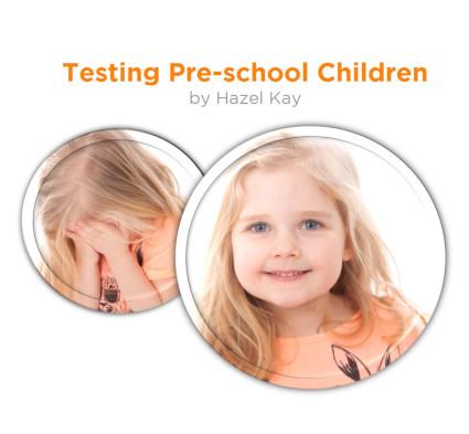 Testing Pre-School Children by Hazel Kay